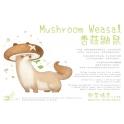 [Pre Order] Taurus Workshop [Vegetables Fairy] - Mushroom Weasel